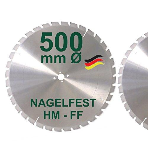 HM Sägeblatt 500 x 30 mm NAGELFEST FF Hartmetall FSP Kreissägeblatt 500mm für Bauholz Brennholz Schalholz...